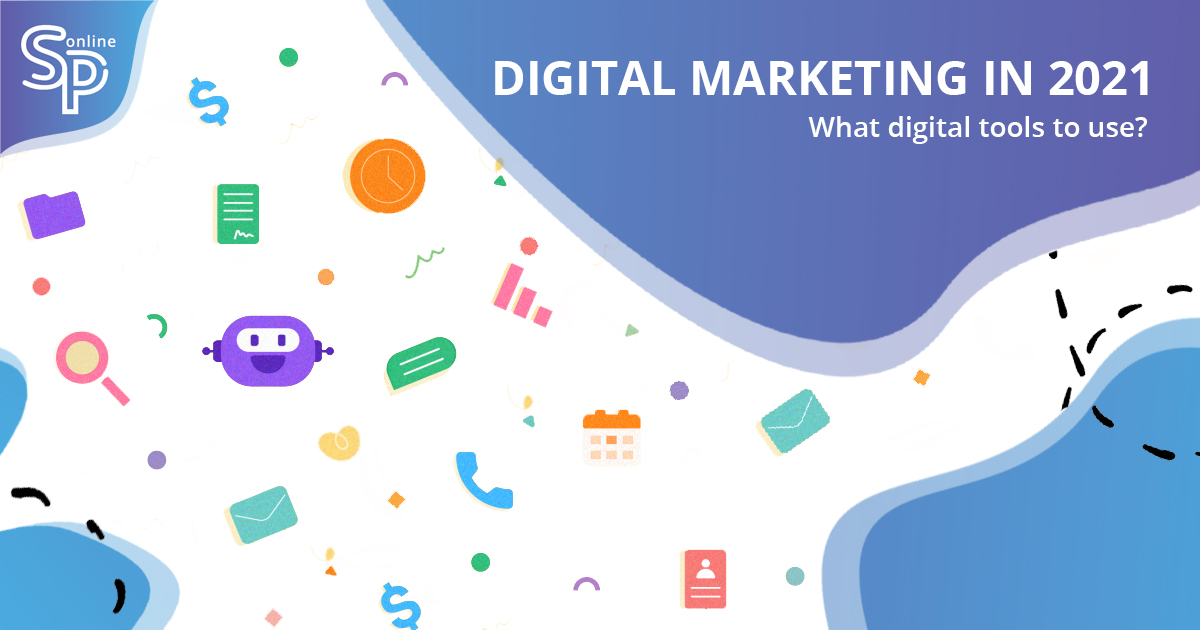 Tools to Boost Your Digital Marketing in 2021